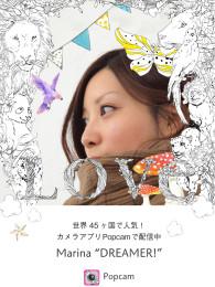 """カメラアプリ【PopCam】『Marina """"DREAMER!』"""