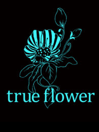 true flower